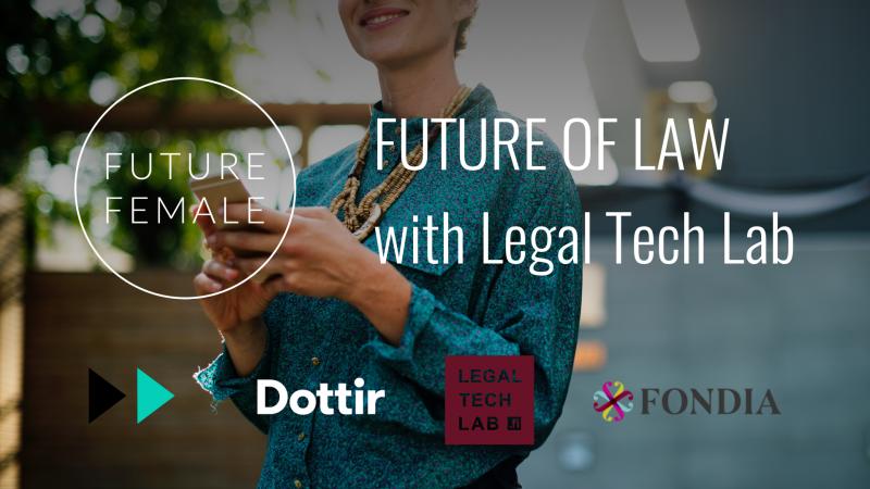 """Next MeetUp """"Future of Law"""" on Thu 8 3 2018 - Future Female"""
