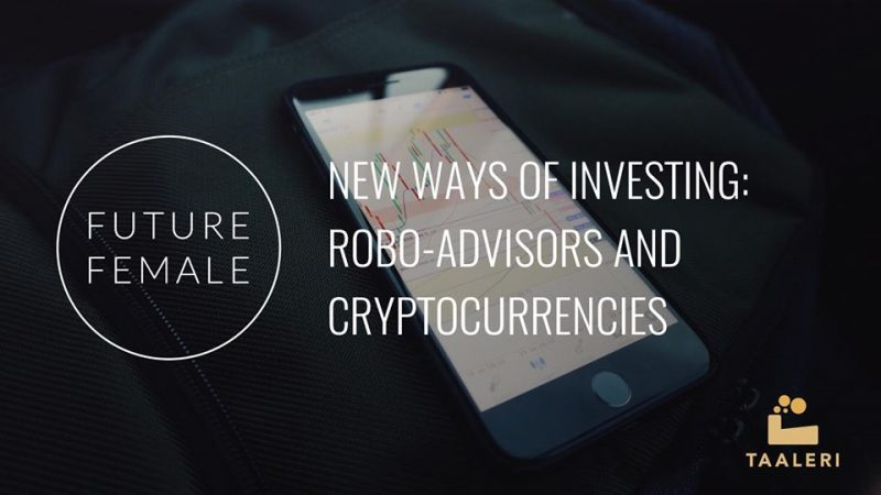 Future Female Meetup: Robo-Advisors and Cryptocurrencies 3.10.2018