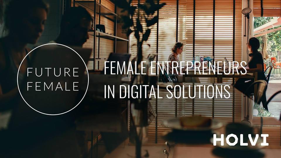 Female Entrepreneurs in Digital Solutions
