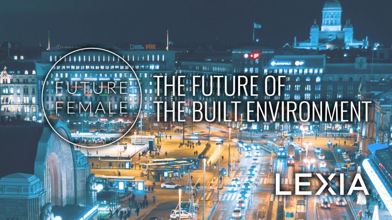 Coming up:Future Female meetup Thu 28.3.2019: Future of the Built Environment