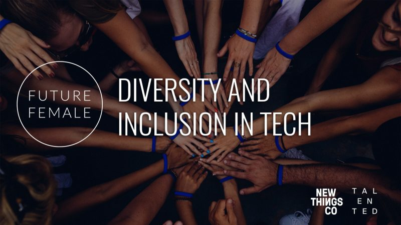 Future Female afterwork: Diversity and Inclusion in Tech 15.8.2019