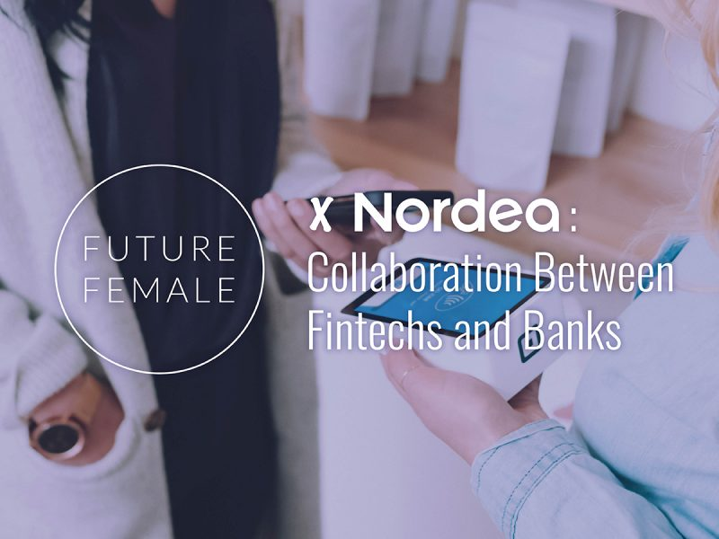 Virtual Meetup Future Female x Nordea: Collaboration between fintechs and banks