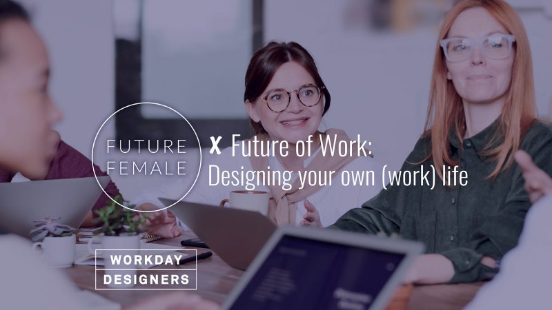 Virtual Meetup Future Female x Future of Work: Designing your own (work) life