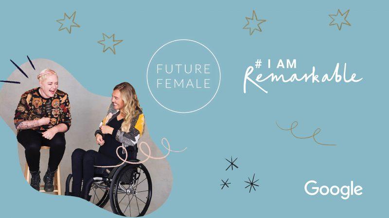 Future Female x Google: #IamRemarkable workshop