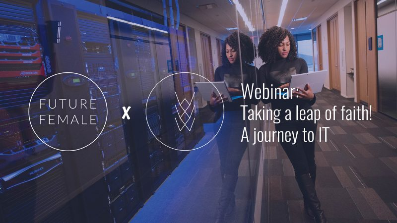 "Webinar on ""Taking a leap of faith! A journey to IT"" on Tue 8.12.2020"
