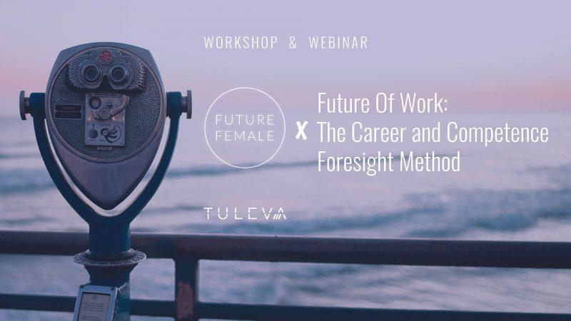 Webinar & Workshop: Career and Competence Foresight Method
